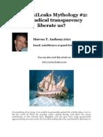 Will WikiLeaks' Radical Transparancy Liberate Us?