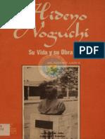 Hideyo Noguchi Su vida y su Obra ECUADOR