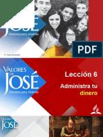 PPT Lección 6 - Valores de José - ESP.pptx