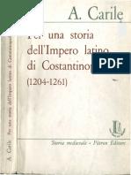 Carile, Per Una Storia Dell'Impero Latino Di Costantinopoli (1204-1261)