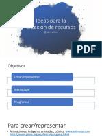 Ideas para la creacion de recursos
