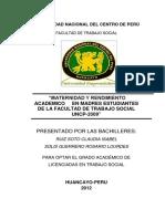 MATERNIDAD Y RENDIMIENTO ACADEMICO EN ESTUDIANTES DE LA FACULTAD DE TRABAJO SOCIAL-2012