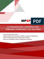 AS ORGANIZAÇÕES CRIMINOSAS NOS TRIBUNAIS SUPERIORES E NA DOUTRINA (00000002)