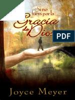Si no fuera por la Gracia de Dios - Joyce Meyer.pdf