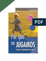 ¿Por qué no jugamos. Técnicas de animación para educar.pdf