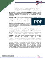 UTF-8''INFORMAÇÕES GERAIS PARA ORÇAMENTAÇÃO SISTEMA ENTERPRISE RESOURCE PLANNING – ERP (1)