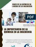 presentación química 1 APLICACIONES DE LA QUÍMICA EN LA INGENIERÍA