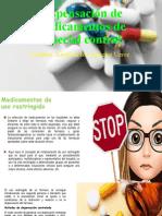 Dispensación de medicamentos de especial control