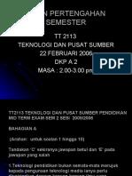 Mid Term Exam TT 2113 Sem 2 2005