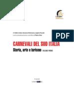 Carnevali del Sud Italia - Storia, arte e turismo
