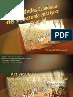 actividades economicas de la venezuela colonial