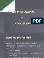 Ética Profesional y Vocación