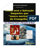 César Francisco Raymundo - Como Será a Salvação Daqueles Que Nunca Ouviram do Evangelho