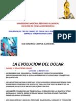 CAUSAS EFECTOS LA EVOLUCION DEL DOLAR y POLITICAS  RELACIONADAS