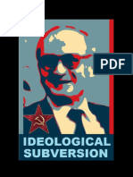Ideological subversion - How to destroy a nation