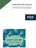 Quarter Log Cabin Mini Quilt
