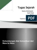 Tugas Sejarah kelompok perkembangan alat komunikasi.pptx