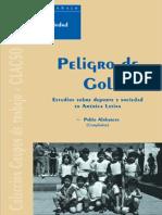 Pablo Alabarces - Peligro de Gol - Estudios Sobre DePorte y Sociedad (Coleccion Grupos de Trabajo de Clacso) (Spanish Edition) (2000).pdf