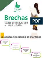 Brechas 2010 - Presentacion Mexicanos Primero 16.Noviembre