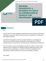 Recursos pedagógicos a influência do lúdico na aprendizagem de crianças com necessidades especiais.pdf
