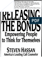 Steve Hassan - Releasing the Bonds. Empowering People to think for themselves.pdf