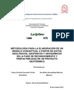 Metodología Para La Elaboración de Un Modelo Conceptual a Partir de Datos Geológicos, Geofísicos y Geoquímicos en La Fase de Reconocimiento y Prefactibilidad de Un Proyecto Geotérmico