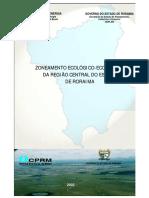 ZONEAMENTO ECOLÓGICO-ECONÔMICO DA REGIÃO CENTRAL DO ESTADO DE RORAIMA
