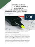 Condiciones y requisitos exigibles para el ejercicio de derechos  y opciones tributarias Art 119.3 LGT