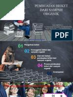 PPT Pembuatan Briket dari Sampah Organik_Kecakapan Komunikasi A