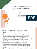 Strategi Kerja Sama dan Kemitraan Global