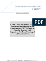CESR Technical Advice to the European Commission in the Context of the MiFID Review - Standardization and Organized Platform Trading of OTC Derivatives