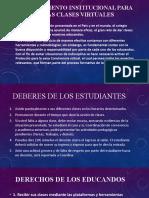 REGLAMENTO CLASES VIRTUALES, Catedra de la paz 3° 4° y 5°.pptx