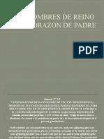 HOMBRES DE REINO CON CORAZON DE PADRE