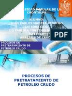 PROCESOS DE PRETRATAMIENTO DE PETROLEO CRUDO