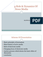 Changing Role & Dynamics of News Media