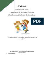 3° Grado Planificación Anual Planificación de la Unidad Didáctica Planificación de la Sesión de Aprendizaje