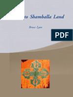Journey to Shamballa Land- Bruce Lyon