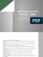 Articulo 60 ley 594 del 2000