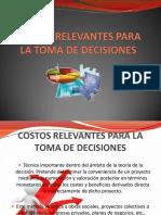 COSTOS RELEVANTES PARA LA TOMA DE DECISIONES