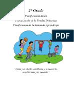 2° Grado Planificación Anual Planificación de la Unidad Didáctica Planificación de la Sesión de Aprendizaje