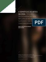 2019 - Parte II -  A Somática e as Artes da Cena - fricções da experiência e sua influência no ensino superior e na cultura contemporânea