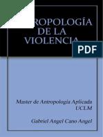 Entrega Trabajo Reflexión Antropologia de la Violencian Juan Antonio