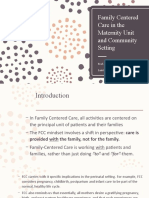 Family Centered Care in the Maternity Unit and