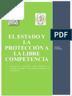 El ESTADO Y LA PROTECCIÓN A LA LIBRE COMPETENCIA.docx