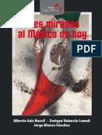 TRES MIRADAS AL MÉXICO DE HOY