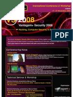 VS08 - Vantagem+ Security 2008 - Hacking, Computer Security & Data Protection