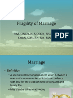 Fragility of Marriage