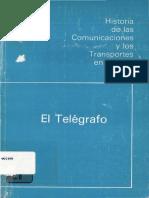 El Telégrafo en México Historia de los Transportes y Comunicaciones en Mexico