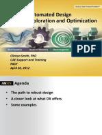 Automated Design Exploration and Optimization