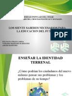 LOS SIETE SABERES NECESARIOS PARA LA EDUCACION DEL FUTURO OK.pptx
